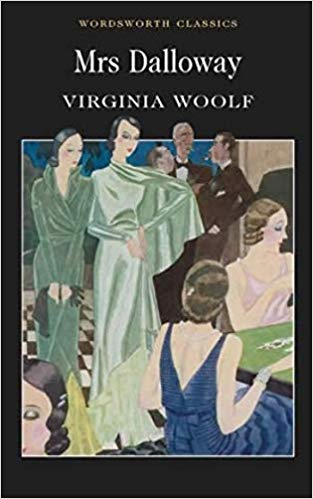 Mrs Dalloway Virginia Woolf (Wordsworth Classics) (Wordsworth Collection)