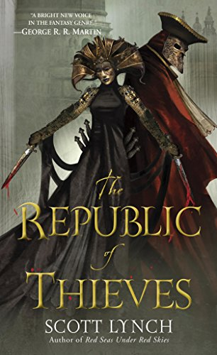 The Republic of Thieves (Gentleman Bastards - Book 3)