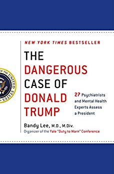 27 Psychiatrists and Mental Health Experts Assess a President
