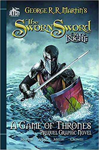 The Graphic Novel (A Game of Thrones) - The Sworn Sword